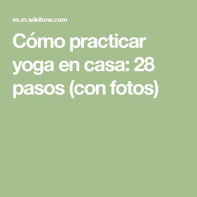 25 best ideas about como practicar yoga on pinterest - Como practicar la meditacion en casa ...