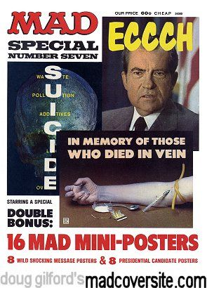 Mad Special #7. 8 Presidential Posters and war on drrugs in 1972. Just like 2016 !?! Same as it ever was.