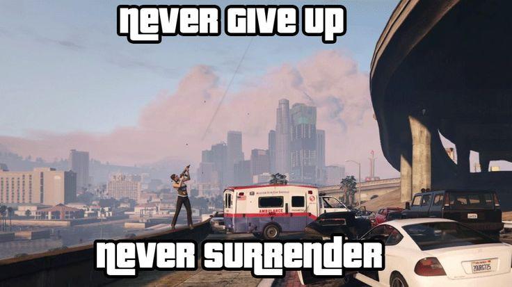 Never Give Up GTAV