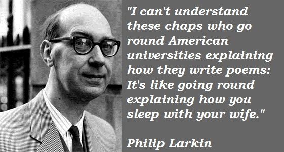 Philip Larkin Quotes