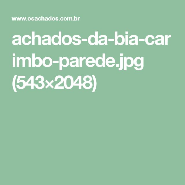 achados-da-bia-carimbo-parede.jpg (543×2048)