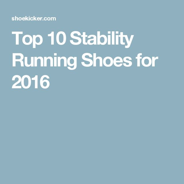 Top 10 Stability Running Shoes for 2016