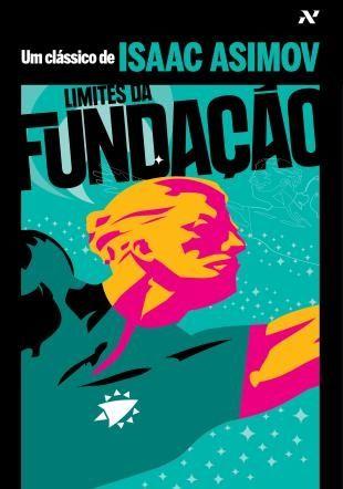 Limites da Fundação - Isaac Asimov (2014)