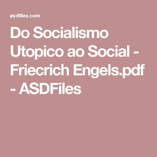 Do Socialismo Utopico ao Social - Friecrich Engels.pdf - ASDFiles