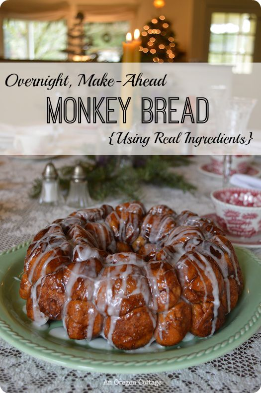 Overnight Make Ahead Monkey Bread using real ingredients - An Oregon Cottage