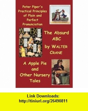 9 best e book download images on pinterest book tutorials and night peter pipers practical principles of plain and perfect pronunciation the absurd abc a apple fandeluxe Images