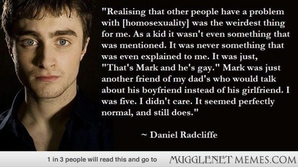 Daniel Radcliffe speaks about his opinion of gay people - MuggleNet Memes