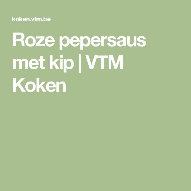 Roze pepersaus met kip | VTM Koken