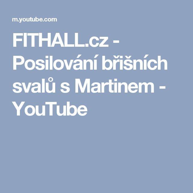 FITHALL.cz - Posilování břišních svalů s Martinem - YouTube