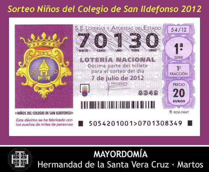 07.07.2012 Lotería Nacional - Sorteo Niños del Colegio de San Ildefonso. Hermandad de la Santa Vera Cruz. Martos [Spain].