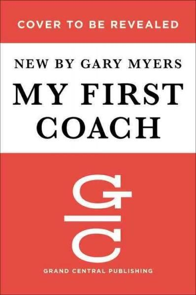 My First Coach: Untold Stories of NFL Quarterbacks and Their Dads