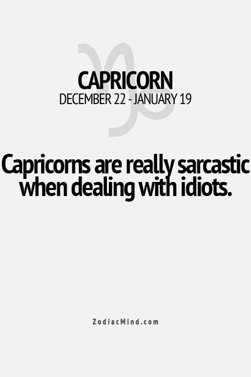 And there are a lot of idiots out there to deal with!  That is how I became the Queen of Sarcasm.