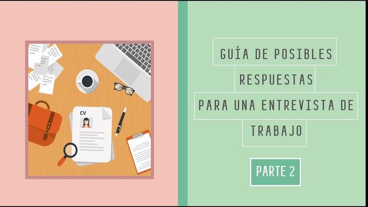 Guia de Posibles Respuestas para una Entrevista de Trabajo Parte 2