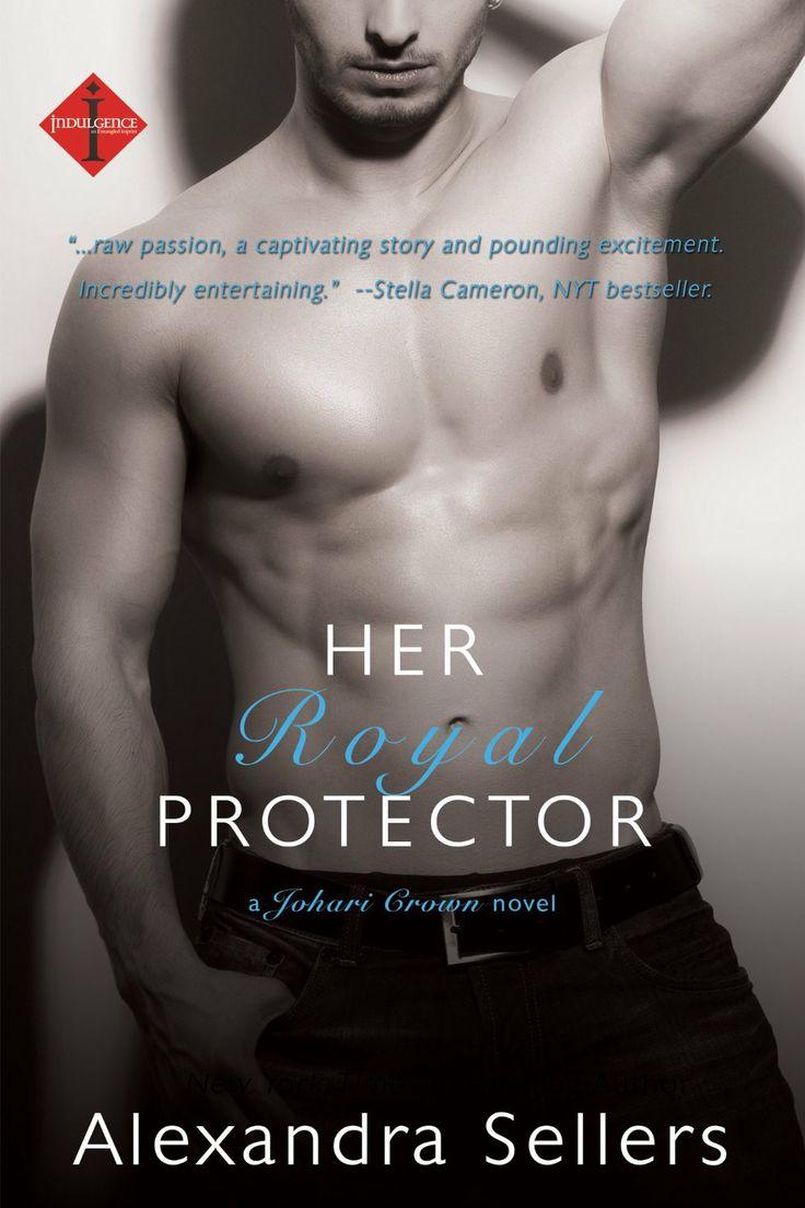 Her Royal Protector (a Johari Crown Novel) (Entangled Indulgence) - Kindle edition by Alexandra Sellers. Romance Kindle eBooks @ Amazon.com.