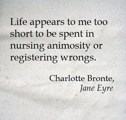 Harboring grudges takes a great deal of energy.  #quote #Charlotte_Bronte #Jane_Eyre