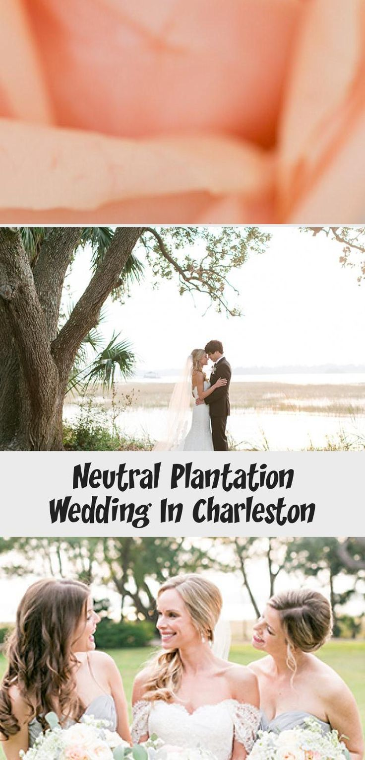 Neutral Plantation Wedding in Charleston - Inspired By This #CasualBridesmaidDresses #BridesmaidDressesSequin #WeddingBridesmaidDresses #BridesmaidDressesHijab #SatinBridesmaidDresses