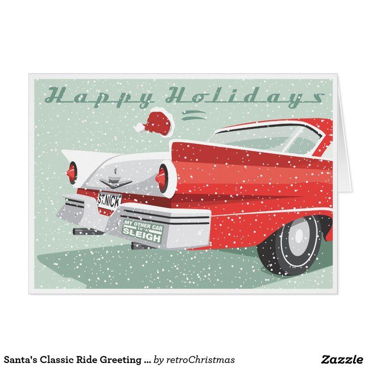 Santa's Classic Ride Greeting Card