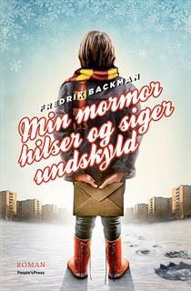 Bog af Fredrik Backman: Min mormor hilser og siger undskyld