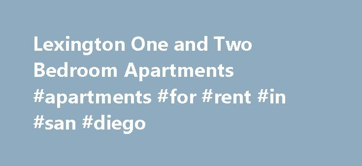 Lexington One and Two Bedroom Apartments #apartments #for #rent #in #san #diego http://apartments.remmont.com/lexington-one-and-two-bedroom-apartments-apartments-for-rent-in-san-diego/  #two bedroom apartments # Lexington, KY and Stoney Brooke Apartments are a match made for you! T he tree-lined streets welcome you to Stoney Brooke Apartments in Lexington. Green meadows and convenient side walks gives you every opportunity for an evening stroll, pet walking or Sunday afternoon picnic. This…