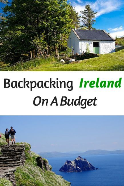 Backpacker's Guide To Ireland On A Budget                                                                                                                                                                                 More