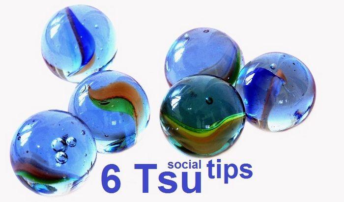 6 Tsu Social Tips