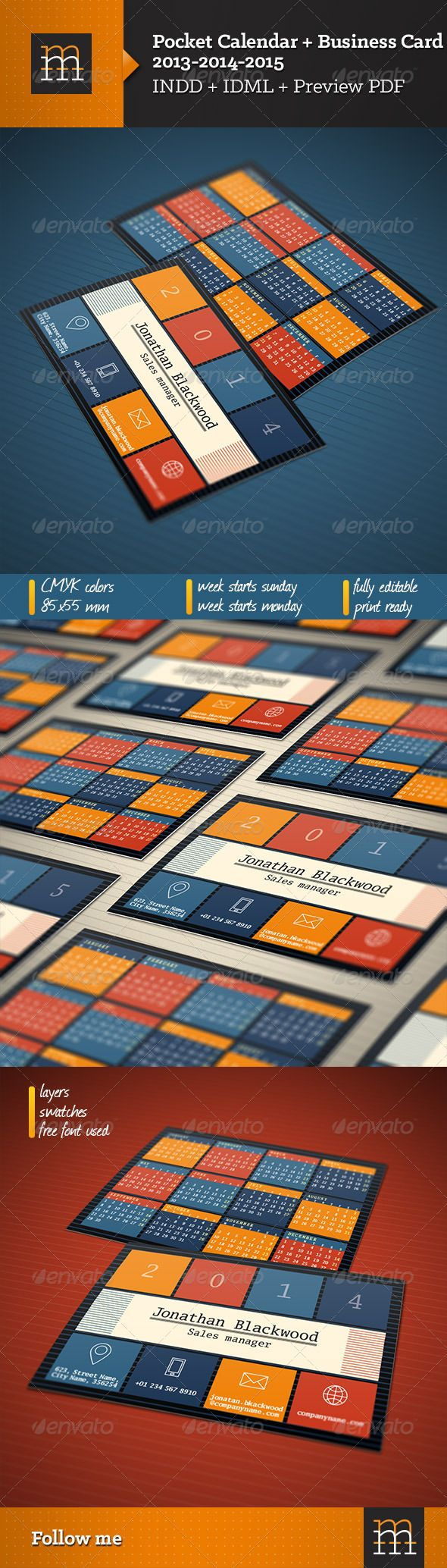 Business Card + Pocket Calendar 2013-2014-2015 #GraphicRiver Pocket Calendar + Business Card Features 2013-2014-2015 Calendar Week starts monday Week starts sunday 85×55 mm (0,25 inch bleeds) CMYK colors Print ready Fully editable Free font used: Luxi Mono File formats INDD CS4 IDML PDF Preview More items by mikhailmorosin Created: 13August13 GraphicsFilesIncluded: InDesignINDD Layered: Yes MinimumAdobeCSVersion: CS4 PrintDimensions: 3.34x2.16 Tags: black #...