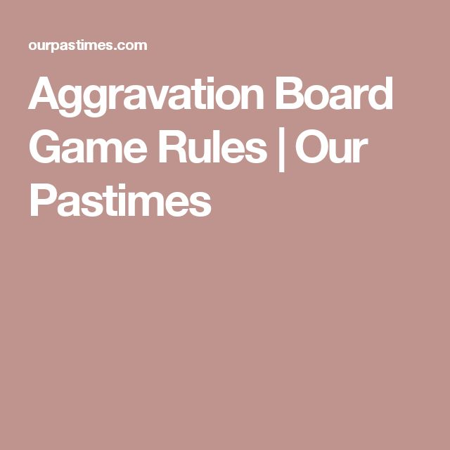 Aggravation Board Game Rules   Our Pastimes
