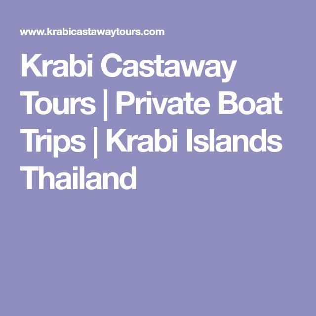 Krabi Castaway Tours | Private Boat Trips | Krabi Islands Thailand