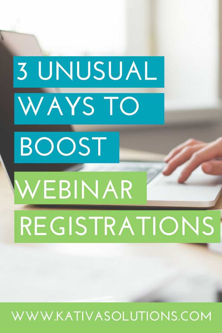 Here are 3 ways to Boost Your Webinar Registrations!