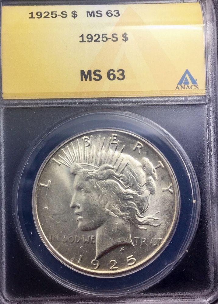 1925 S San Francisco Semi Key Peace  Dollar Pleasing ANACS  Graded  MS63
