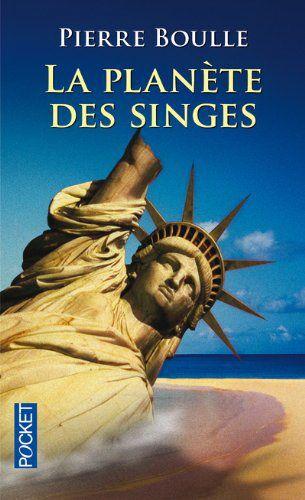 La Planete des Singes by Pierre Boulle
