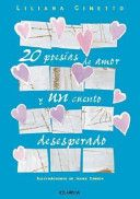 Poesías de amor que pertenecen al libro 20 poesías de amor y un cuento desesperado, de Liliana Cinetto.