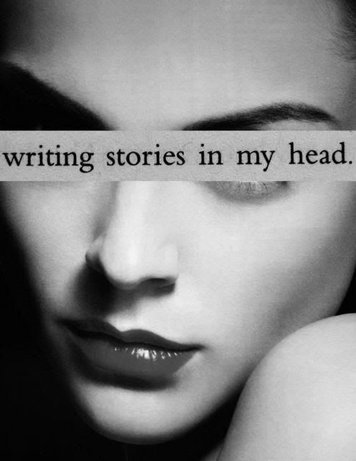 writing stories in my head