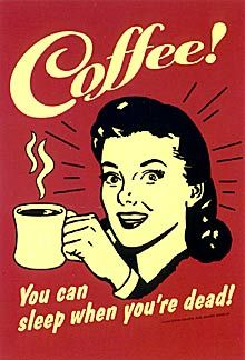 Coffee! You Can Sleep When You're Dead. Postcard. Coffee jokes. Retro humor cards. Funny postcard messages. Quotes.