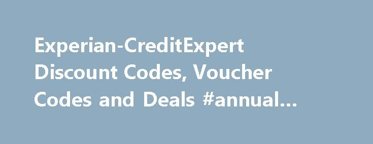 Experian-CreditExpert Discount Codes, Voucher Codes and Deals #annual #credit #score #free http://remmont.com/experian-creditexpert-discount-codes-voucher-codes-and-deals-annual-credit-score-free/  #credit expert # Experian-CreditExpert Merchant notes close ▲ open ▼ To get cashback all you need to do is sign up for a 30-day Free trial* of CreditExpert. As part of the service you receive unlimited online access to your credit report, plus they give advice and tips on how to manage and improve…