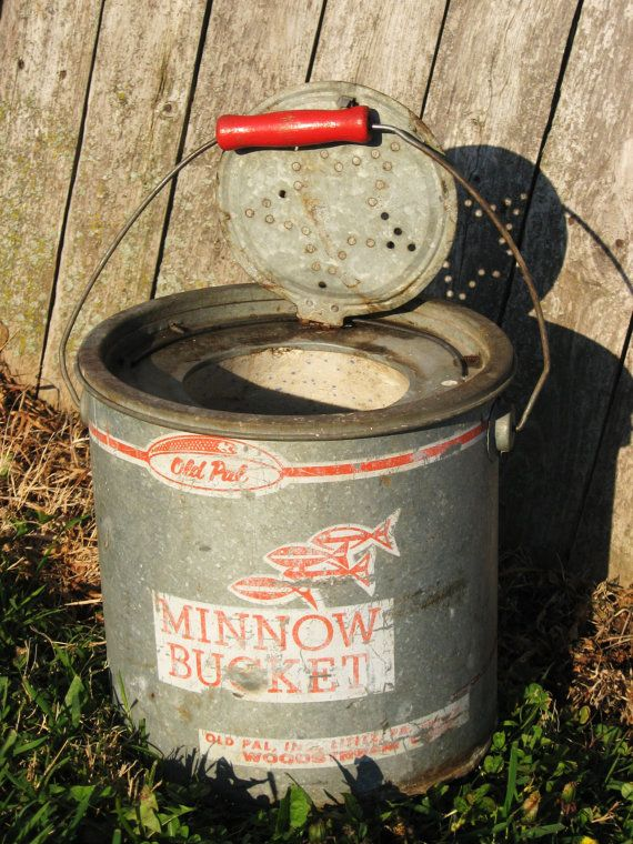 Vintage Minnow Bucket, fishing bait bucket, Old Pal, galvanized via Etsy i got a bunch of these sattin around