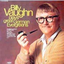 Billy Vaughn - Billy Vaughn Plays Great German Evergreens (Vinyl, LP, Album) at Discogs