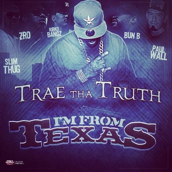 "Trae The Truth Ft. Z-Ro, Kirko Bangz, Bun B, Slim Thug & Paul Wall ""I'm From Texas"""