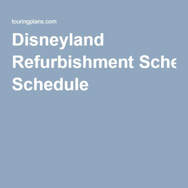 Disneyland Refurbishment Schedule