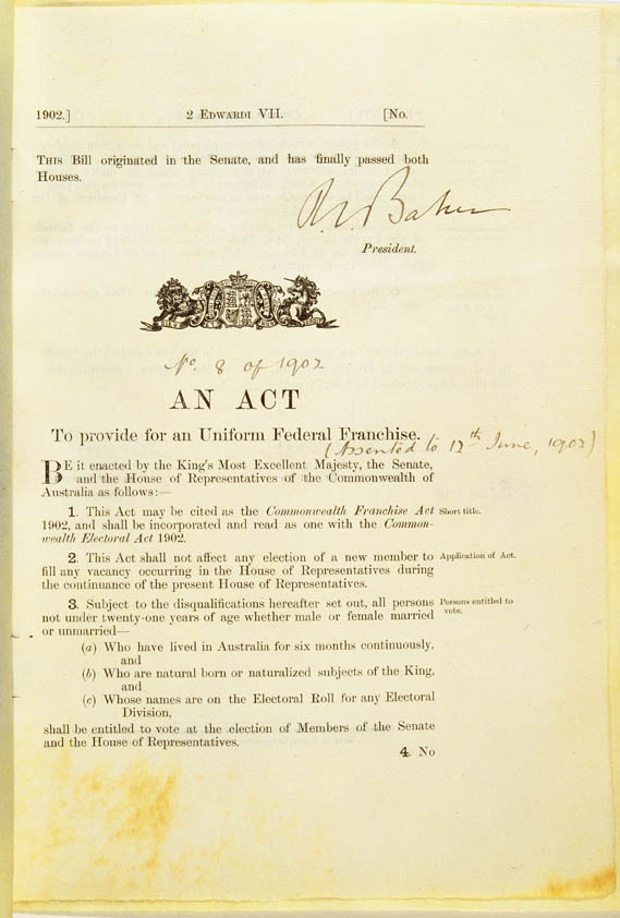 Commonwealth Franchise Act 1902-Granting women the vote in the House of Reprentatives and the Senate. South Australia refused to abolish the women's right to vote so the sake of the Commonwealth it was adopted federally...with the exception of indigenous women. There is always a catch ans reflects the attitudes of the day.
