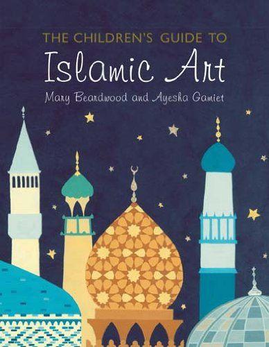 Islamic Art for Children by Mary Beardwood http://www.amazon.com/dp/1906768676/ref=cm_sw_r_pi_dp_6J0iub12X5D0A