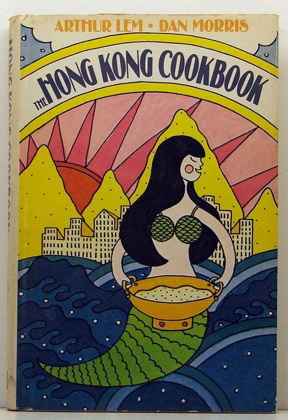 Hong Kong Cookbook 1970 hb/dj Arthur Lem & by ClassicOldCookbooks
