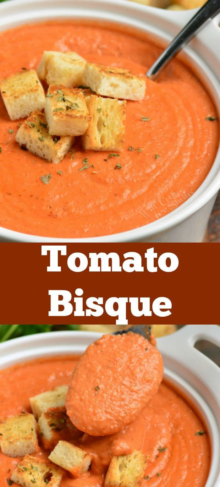 Mar 20, 2020 – Tomato Bisque is a creamy variation of a classic tomato soup with rich tomato flavors and smooth, creamy …