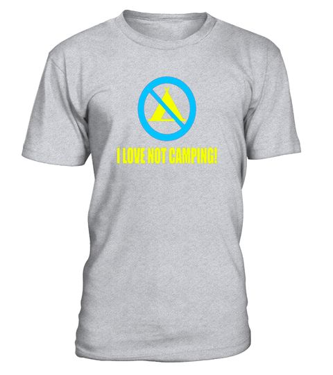 """# I Love Not Camping Sarcastic Funny Summer T-Shirt .  Special Offer, not available in shops      Comes in a variety of styles and colours      Buy yours now before it is too late!      Secured payment via Visa / Mastercard / Amex / PayPal      How to place an order            Choose the model from the drop-down menu      Click on """"Buy it now""""      Choose the size and the quantity      Add your delivery address and bank details      And that's it!      Tags: If your idea of roughing it is…"""