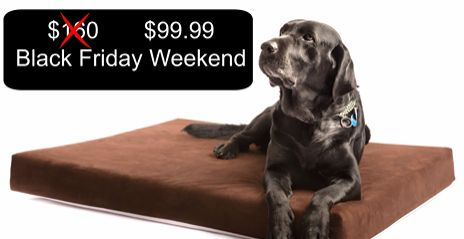 ** Black Friday Sale ** Our Memory Foam Orthopedic Dog Beds are discounted this weekend from $159.99 to $119.99 and you can take an additional $20 off with this coupon. At the Smokey Dog Co. we are offering a $20 Coupon Code for new customers. Claim yours today by telling us where to send your discount code. http://thesmokeydog.com/dog-bed-discount