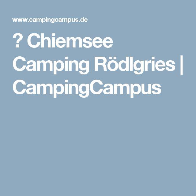 ᐅ Chiemsee Camping Rödlgries | CampingCampus