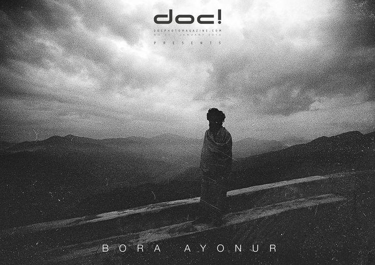 doc! photo magazine presents: Bora Ayonur - BETWEEN TWO WORLDS @ doc! #31 (pp. 203-225)