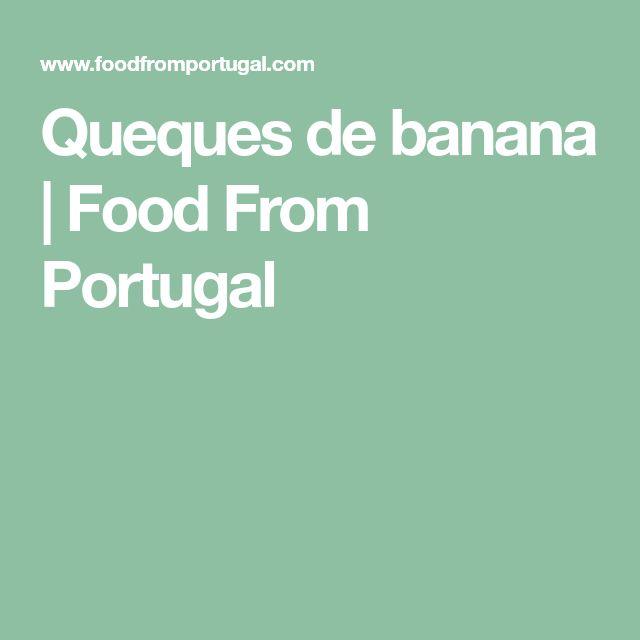Queques de banana | Food From Portugal