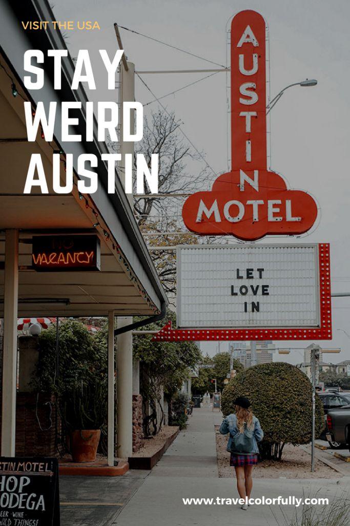 The weird, the wonderful: Austin, Texas