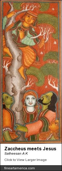 "Satheesan A K. ""Zaccheus Meets Jesus"""